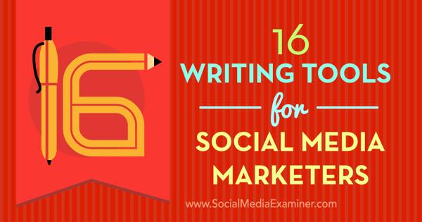 Social Media Writing Tools